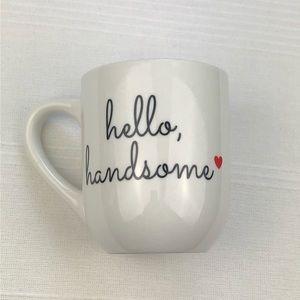 Mainstays Hello Handsome inscribed Tea cup